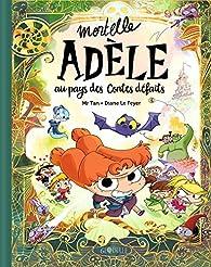 Mortelle Adèle au pays des contes défaits - tome collector par Antoine Dole