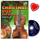 Christmas Pop for Violin: 18 Christmas-Hits für 1-2 Violine mit CD und bunter herzförmiger Notenklammer - für Abwechslung im Unterricht oder unterm Weihnachtsbaum