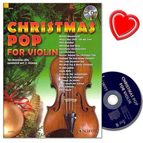 Christmas Pop for Violin: 17 Christmas-Hits für 1-2 Violine mit CD und bunter herzförmiger Notenklammer - für Abwechslung im Unterricht oder unterm Weihnachtsbaum