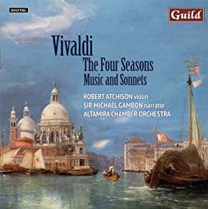 Vivaldi: The Four Seasons - Music and Sonnets