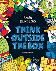 Think Outside the Box (Brain Benders) by Dr Gareth Moore (2015-08-01)
