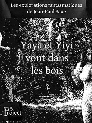 Couverture du livre Yaya et Yiyi vont dans les bois - extrait