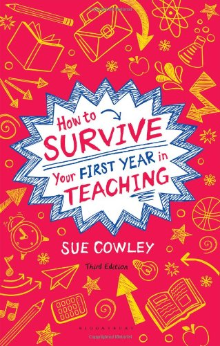 How-to-Survive-Your-First-Year-in-Teaching