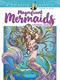 Creative Haven Magnificent Mermaids Coloring Book (Creative Haven Coloring Books)