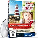 Photoshop Elements 12 - Die verständliche Video-Anleitung