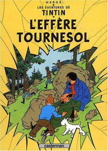 Làs éventures dé Tintin : L'effère Tournesol : Edition en vosgien méridional