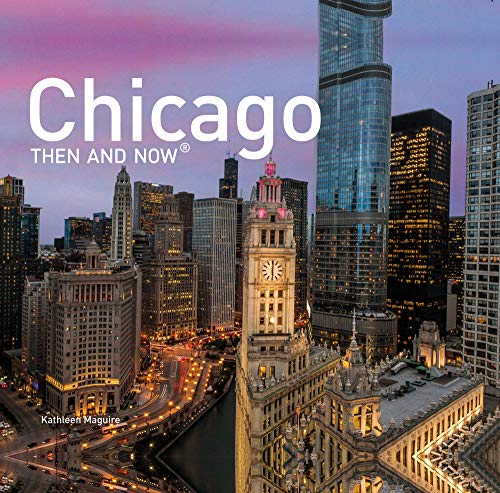 Chicago Then and Now: (mini Hardcover)