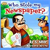Who stole my Newspaper by S Adler (2014-09-14)