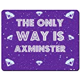 The only Way Is Axminster–PREMIUM Mauspad (5Dick)
