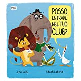 Scarica Libro Posso entrare nel tuo club Ediz a colori (PDF,EPUB,MOBI) Online Italiano Gratis