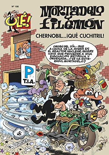 Chernobil... ¡Qué cuchitril! (Olé! Mortadelo 190) por Francisco Ibáñez