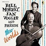 New Worlds - Bill Murray