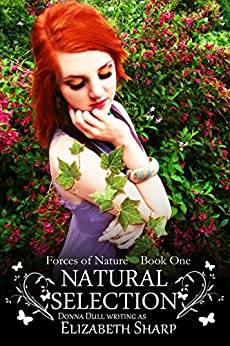 Natural Selection (Forces of Nature Book 1) by [Sharp, Elizabeth]