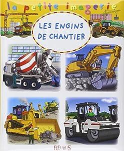 """Afficher """"Les Engins de chantier"""""""
