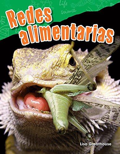 Redes Alimentarias (Food Webs) (Spanish Version) (Grade 3) (Ciencias naturales / Science Readers: Content and Literacy) por Lisa Perlman Greathouse