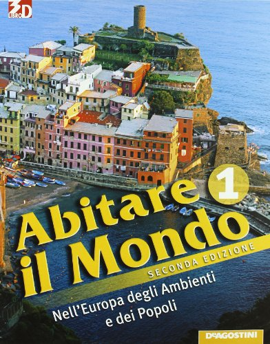 Abitare il mondo. Con atlante-Carte mute-LE regioni d'Italia. Per la Scuola media. Con espansione online: ABITARE MONDO+ATL. 1+REG.II ED