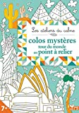 Telecharger Livres Colos mysteres Tour du monde en points a relier (PDF,EPUB,MOBI) gratuits en Francaise
