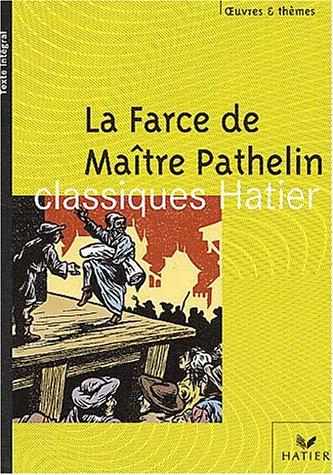 La Farce de maître Pathelin par Françoise Rachmuhl