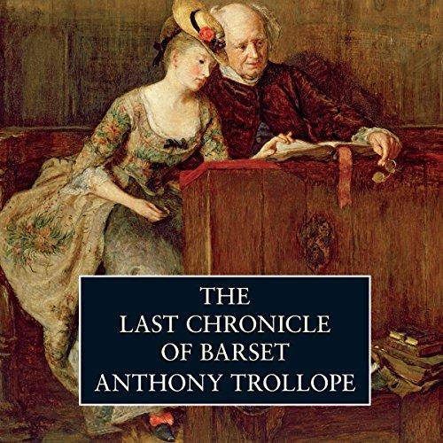 The Last Chronicle of Barset  Audiolibri