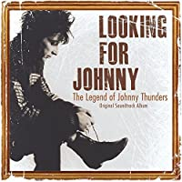Looking for Johnny by Thunders, Johnny (2015-01-20)
