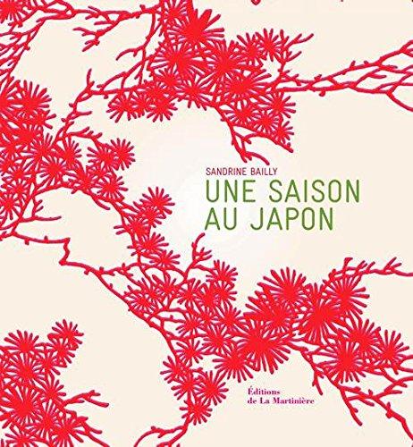 Une saison au Japon par Sandrine Bailly