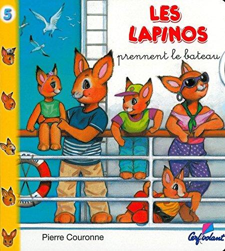 Les lapinos prennent le bateau - Lapinos (05)