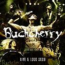 Live & Loud 2009 by Buckcherry (2009-09-29)