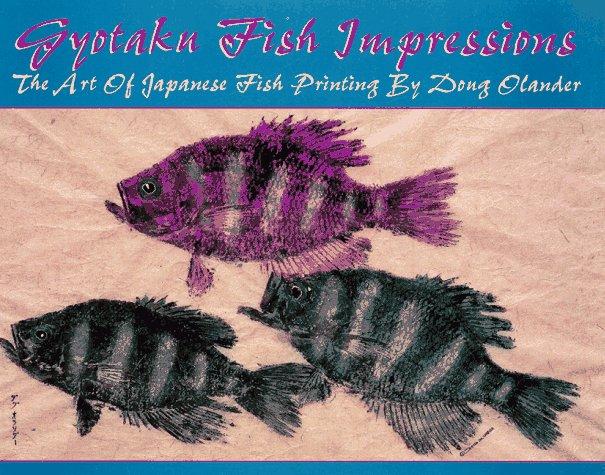 Gyotaku Fish Impressions: The Art of Japanese Fish Printing - Gyotaku Fish Prints