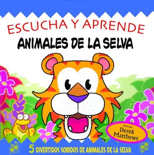 Animales De La Selva/Snappy Sounds Roar! (Escucha Y Aprende)