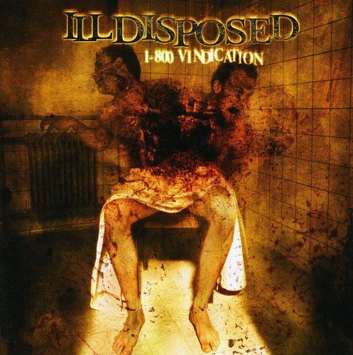 1-800 Vindication by Illdisposed (2009-10-05)
