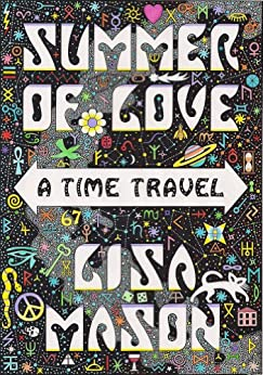 Summer of Love: A Time Travel (English Edition) di [Mason, Lisa]
