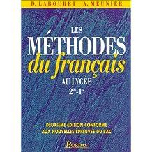 Les méthodes du français au lycée. Seconde et première