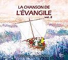 LA CHANSON DE L'EVANGILE