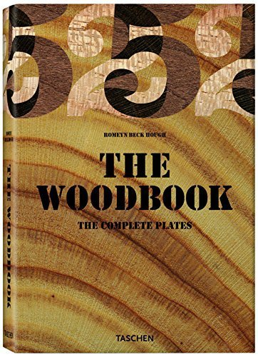 The Woodbook: The Complete Plates (Taschen 25th Anniversary) by Hough, Romeyn B (2007) Hardcover