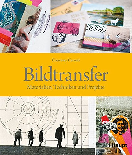 bildtransfer-materialien-techniken-und-projekte
