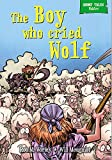 The Boy Who Cried Wolf (Short Tales Fables)