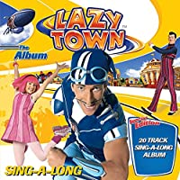 LazyTown (Sing-Along)