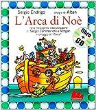 L'arca di Noè. Con CD Audio