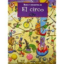 Busca y Encuentra En La Circo (Busca Y Encuentra/ Look and Find)