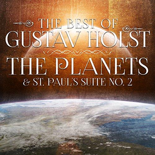 The Best of Gustav Holst: The ...