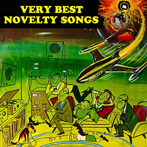 Very Best Novelty Songs