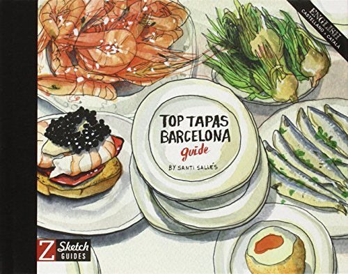 Top Tapas Barcelona Guide (Sketch Guides)