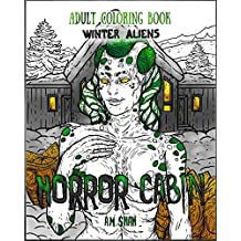 Adult Coloring Book Horror Cabin: Winter Aliens: 3