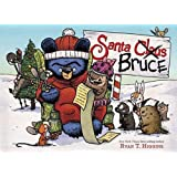 Santa Bruce: 4 (Mother Bruce Series, 4)