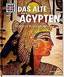 WAS IST WAS Band 70 Das alte Ägypten. Goldenes Reich am Nil (WAS IST WAS Sachbuch, Band 70) - Sabrina Rachlé