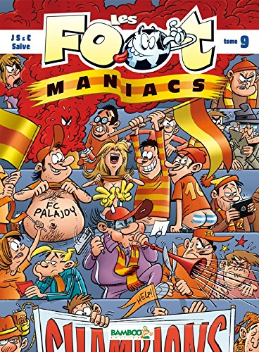 Les Foot maniacs - tome 9