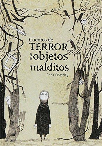 Cuentos de terror de los objetos malditos (eBook-ePub) por Chris Priestley