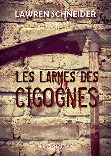 LES LARMES DES CIGOGNES