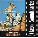 The Big Sky (1952 Film Score)