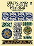 Celtic and Old Norse Designs (Dover Pictorial Archives)